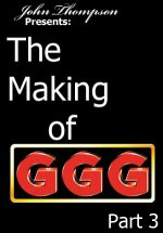 50045: The Making Of GGG: Teil 3